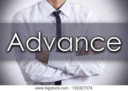 Advance - Young Businessman With Text - Business Concept