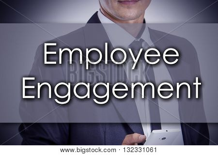 Employee Engagement - Young Businessman With Text - Business Concept