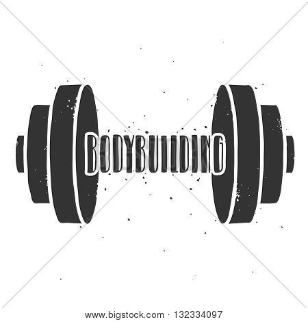 Vintage bodybuilding poster. Vector dumbbell and lettering on a grunge white background