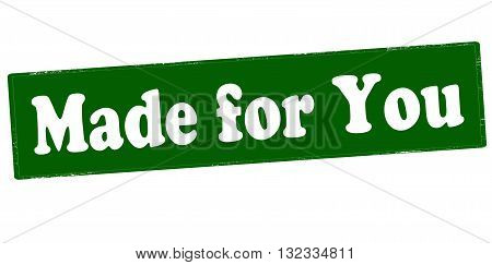 Rubber stamp with text made for you inside vector illustration