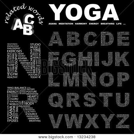YOGA. Vector letter collection. Word cloud concept illustration of  association terms.