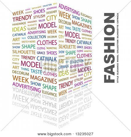 FASHION. Word collage on white background. Illustration with different association terms.