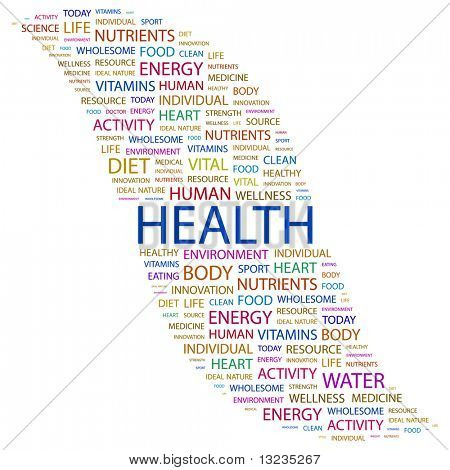 HEALTH. Word collage on white background. Illustration with different association terms.