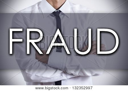 Fraud - Young Businessman With Text - Business Concept