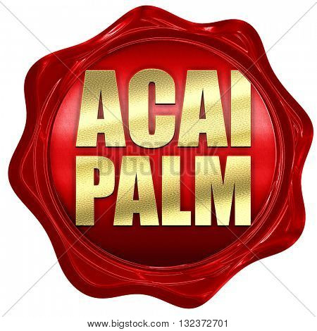 acai palm, 3D rendering, a red wax seal