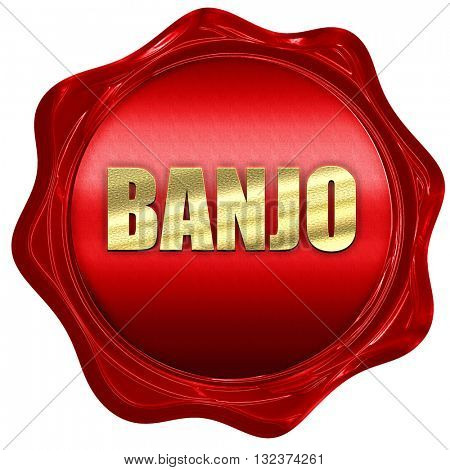 banjo, 3D rendering, a red wax seal