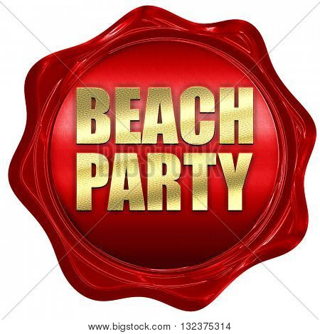 beach party, 3D rendering, a red wax seal