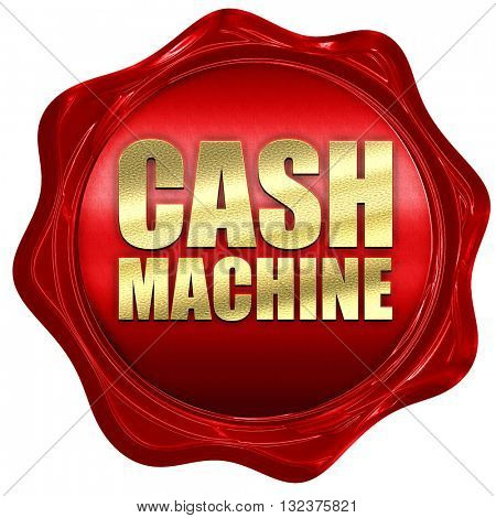 cash machine, 3D rendering, a red wax seal