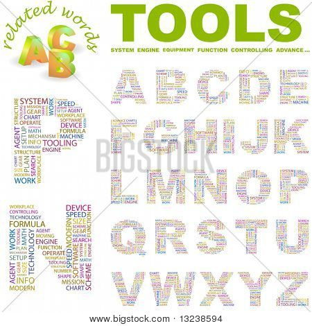 TOOLS. Vector letter collection. Illustration with different association terms.
