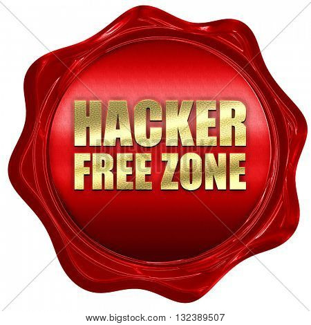hacker free zone, 3D rendering, a red wax seal