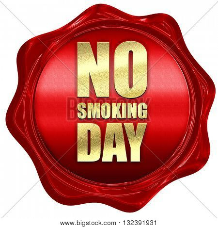 no smoking day, 3D rendering, a red wax seal