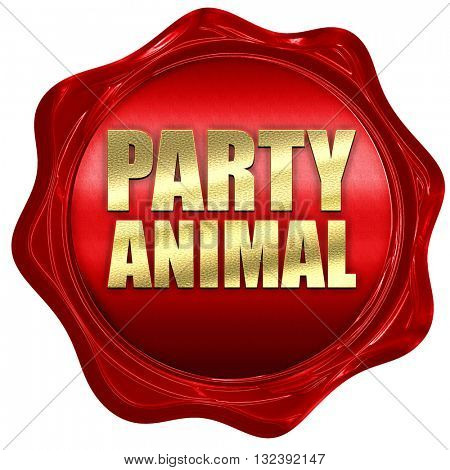 party animal, 3D rendering, a red wax seal