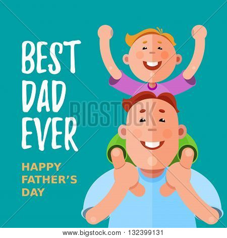 Happy Fathers Day. The father carries his son on his shoulders. Eps10. RGB. Global colors. Gradients free