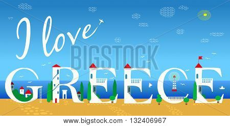 Inscription I love Greece. Cute white houses on the coast. Summer beach. Plane in the sky. Illustration.