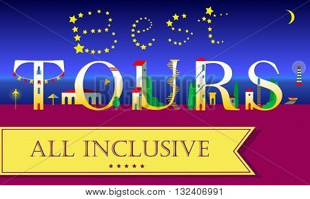 Best Tours. All inclusive. Night beach. Cute houses Font. Inscription by stars in the sky. Yellow banner. Illustration.