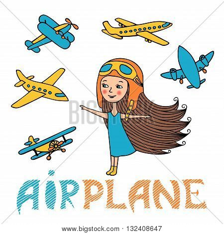 The airplanes and child is hand-drawn. Girl in retro hat airline pilot. Colorful aircraft in Doodle style. Vector set kids and planes. Sketch of a girl pilot and aircraft in the sky.
