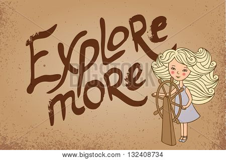 The girl and the inscription on vintage background. Explore more. Voyage, vector image.