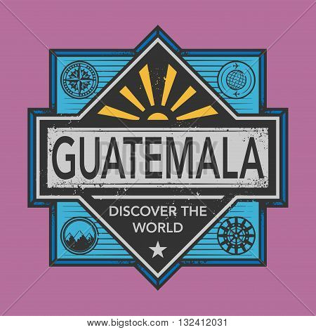 Stamp or vintage emblem with text Guatemala, Discover the World, vector illustration
