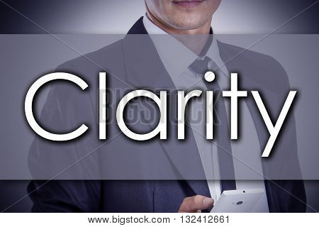 Clarity - Young Businessman With Text - Business Concept