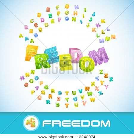 FREEDOM. Vector 3d illustration.