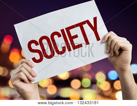 Society placard with night lights on background