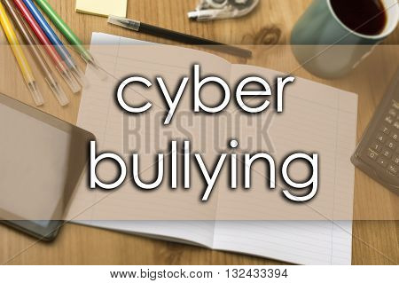 Cyber Bullying - Business Concept With Text