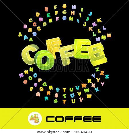 COFFEE. Vector 3d illustration with colored alphabet.