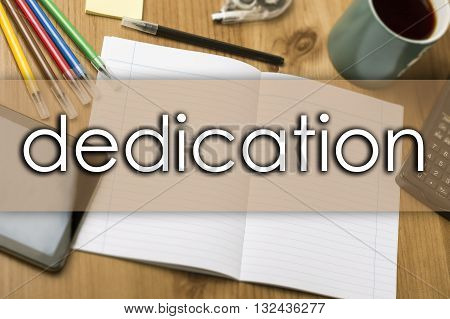 Dedication - Business Concept With Text