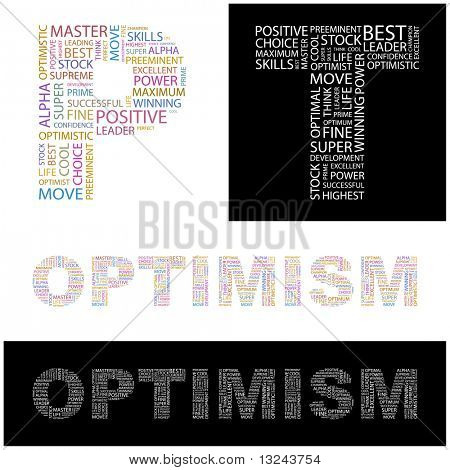 OPTIMISM. Word collage. Illustration with different association terms.
