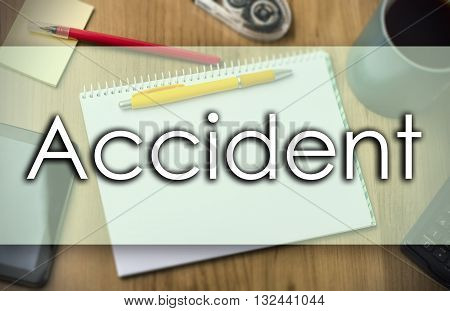 Accident -  Business Concept With Text
