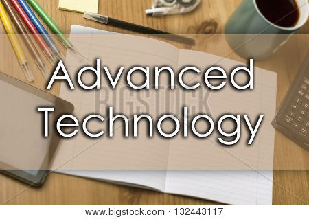 Advanced Technology - Business Concept With Text