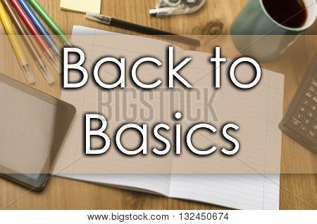 Back To Basics - Business Concept With Text