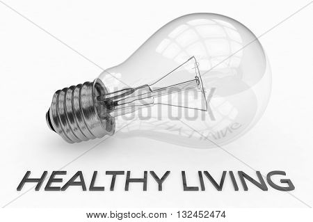 Healthy Living - lightbulb on white background with text under it. 3d render illustration.