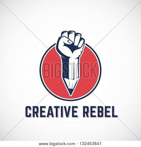 Creative Rebel Abstract Vector Sign, Symbol, Icon or Logo Template. Revolution Fist Mixed with a Pencil Concept in Red Circle. Stylized Riot Hand. Isolated.