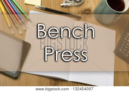 Bench Press - Business Concept With Text