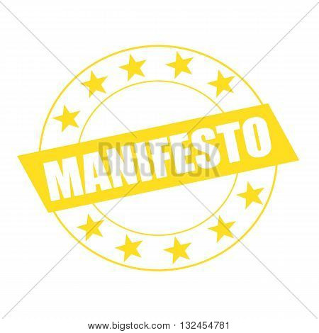 MANIFESTO white wording on yellow Rectangle and Circle yellow stars