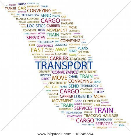 TRANSPORT. Word collage on white background. Illustration with different association terms.