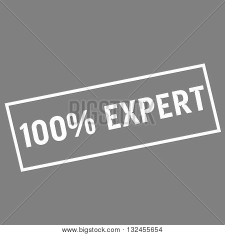 one hundred percent expert white wording on rectangle gray background