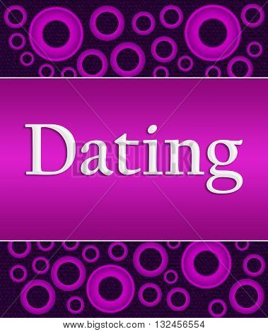 Dating text written over pink purple background.