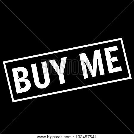 Buy me white wording on rectangle black background