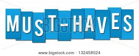 Must haves text alphabets written over blue background.