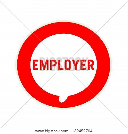 EMPLOYER red wording on Circular white speech bubble