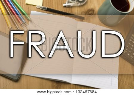 Fraud - Business Concept With Text