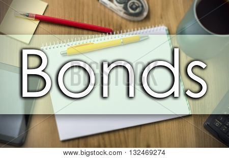 Bonds -  Business Concept With Text