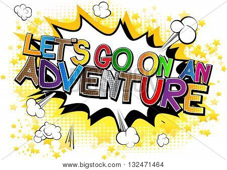 Let's go on an adventure - Comic book style word