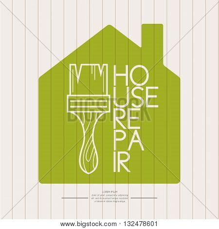 Vector illustration with brush and House repairs text on a green background in the shape of the house. Elements and icons set for cards illustration poster and web design.
