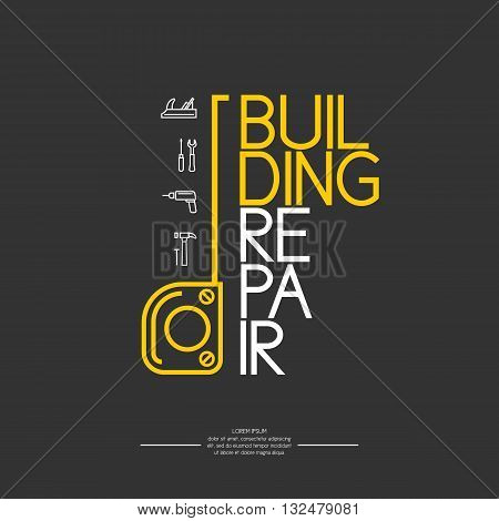 Vector illustration with tools in a linear style with a roulette and the vertical word house repair on a black background. Icons set for cards illustration poster advertising and web design