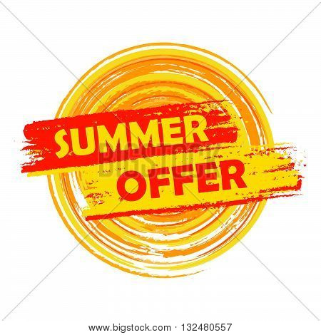 summer offer banner - text in yellow and orange drawn label with sun symbol, business seasonal shopping concept, vector