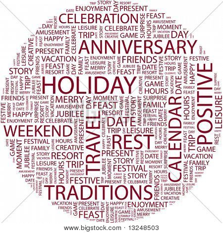 HOLIDAY. Word collage on white background. Illustration with different association terms.