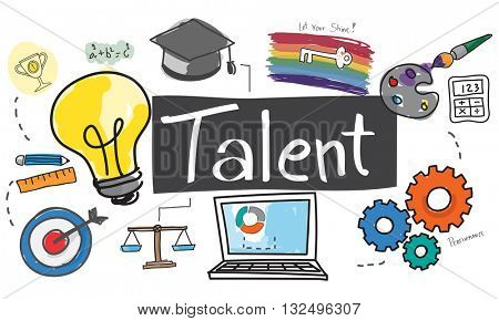 Talent Occupation Abilities Capacity Expertise Concept